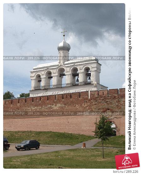 Великий Новгород: вид на Софийскую звонницу со стороны Волхова, фото № 289226, снято 25 июня 2007 г. (c) Елена Александрова / Фотобанк Лори