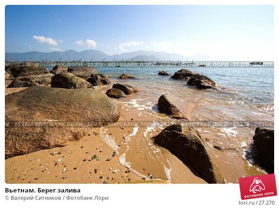Вьетнам. Берег залива, фото № 27270, снято 14 февраля 2007 г. (c) Валерий Ситников / Фотобанк Лори
