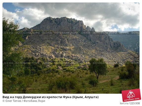 Вид на гору Демерджи из крепости Фуна (Крым, Алушта), фото № 223938, снято 26 июня 2017 г. (c) Олег Титов / Фотобанк Лори