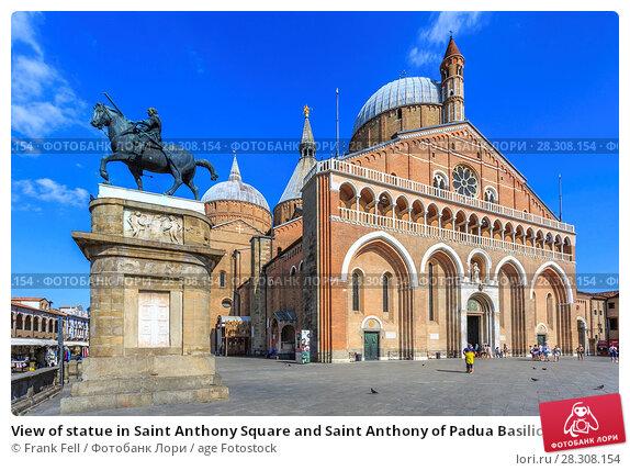Купить «View of statue in Saint Anthony Square and Saint Anthony of Padua Basilica, Padua, Veneto, Italy, Europe», фото № 28308154, снято 22 августа 2017 г. (c) age Fotostock / Фотобанк Лори