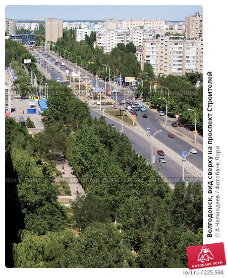 Купить «Волгодонск, вид сверху на проспект Строителей», фото № 225594, снято 8 июня 2007 г. (c) A Челмодеев / Фотобанк Лори