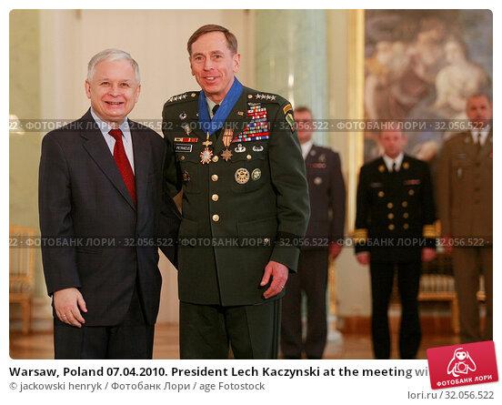 Warsaw, Poland 07.04.2010. President Lech Kaczynski at the meeting with David Petraeus. Редакционное фото, фотограф jackowski henryk / age Fotostock / Фотобанк Лори