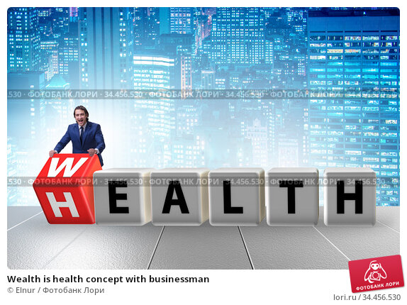 Wealth is health concept with businessman. Стоковое фото, фотограф Elnur / Фотобанк Лори