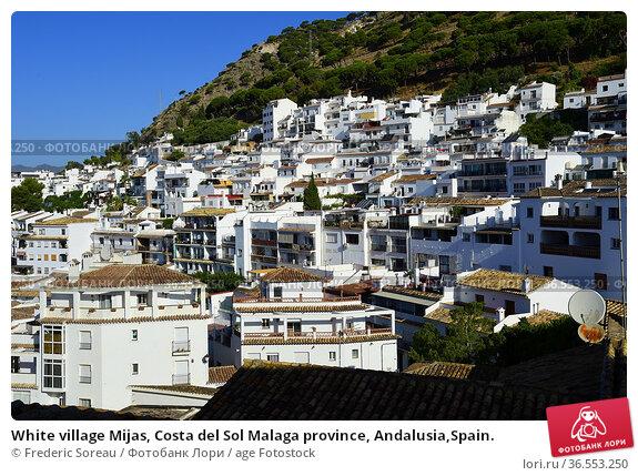 White village Mijas, Costa del Sol Malaga province, Andalusia,Spain. Стоковое фото, фотограф Frederic Soreau / age Fotostock / Фотобанк Лори