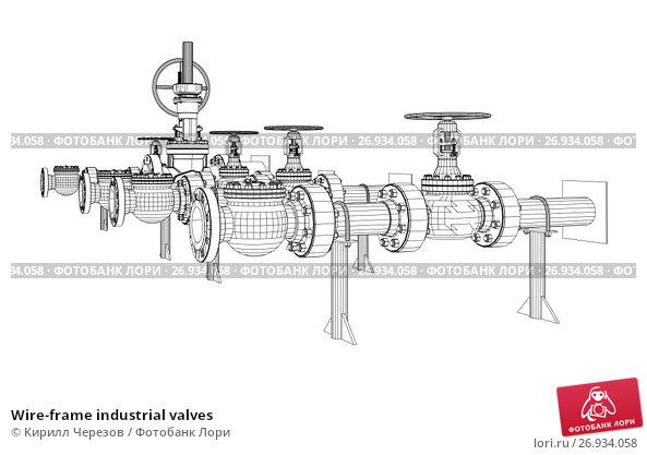 Wire-frame industrial valves, иллюстрация № 26934058 (c) Кирилл Черезов / Фотобанк Лори
