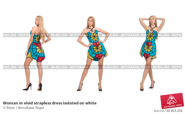 Woman in vivid strapless dress isolated on white. Стоковое фото, фотограф Elnur / Фотобанк Лори