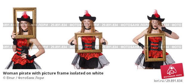 Купить «Woman pirate with picture frame isolated on white», фото № 29891834, снято 21 февраля 2019 г. (c) Elnur / Фотобанк Лори