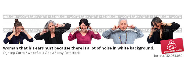 Woman that his ears hurt because there is a lot of noise in white background. Стоковое фото, фотограф Josep Curto / easy Fotostock / Фотобанк Лори