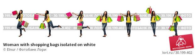 Купить «Woman with shopping bags isolated on white», фото № 30199402, снято 28 мая 2015 г. (c) Elnur / Фотобанк Лори