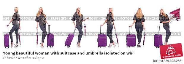 Купить «Young beautiful woman with suitcase and umbrella isolated on whi», фото № 29698286, снято 17 февраля 2019 г. (c) Elnur / Фотобанк Лори