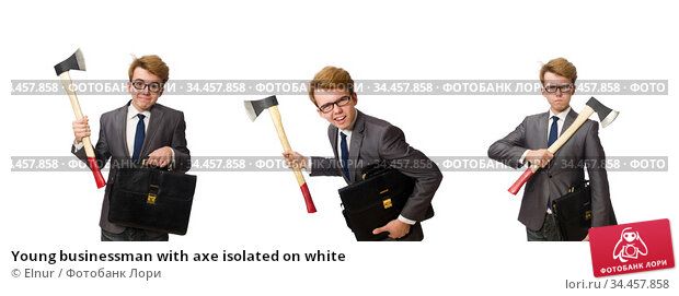 Young businessman with axe isolated on white. Стоковое фото, фотограф Elnur / Фотобанк Лори