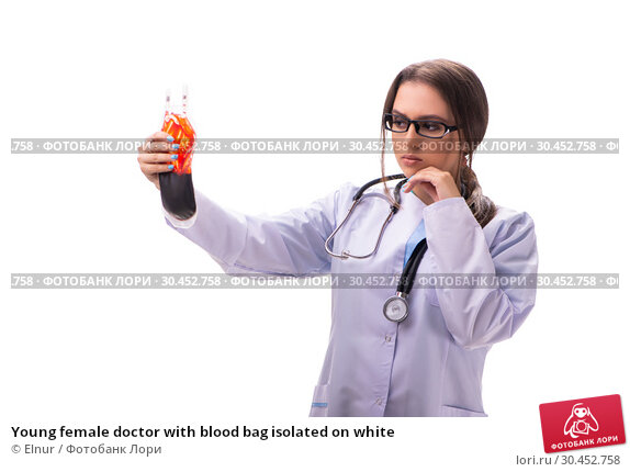Young female doctor with blood bag isolated on white. Стоковое фото, фотограф Elnur / Фотобанк Лори
