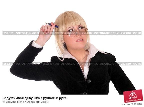 Задумчивая девушка с ручкой в руке, фото № 252810, снято 17 января 2008 г. (c) Vdovina Elena / Фотобанк Лори