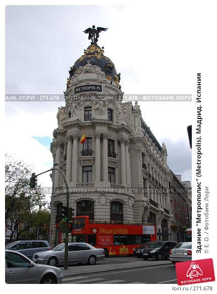 """Здание """"Метрополис"""" (Metropolis). Мадрид. Испания, фото № 271678, снято 22 апреля 2008 г. (c) Екатерина Овсянникова / Фотобанк Лори"""