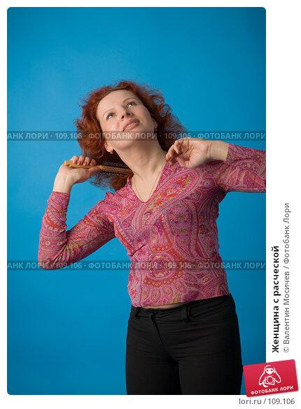 Женщина с расческой, фото № 109106, снято 8 мая 2007 г. (c) Валентин Мосичев / Фотобанк Лори