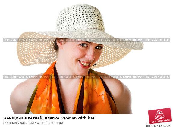 Женщина в летней шляпке. Woman with hat, фото № 131226, снято 19 июля 2007 г. (c) Коваль Василий / Фотобанк Лори