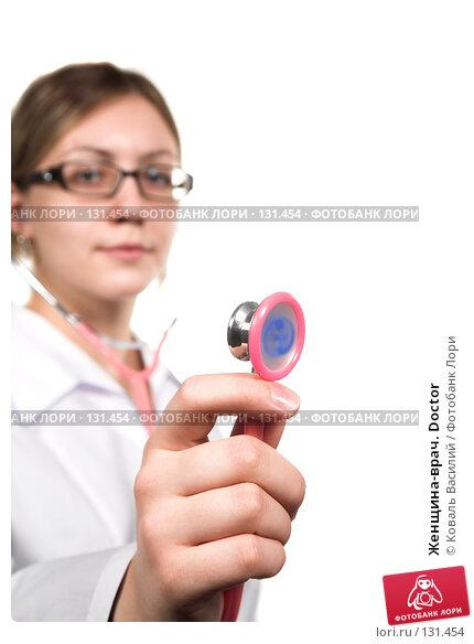 Женщина-врач. Doctor, фото № 131454, снято 21 октября 2007 г. (c) Коваль Василий / Фотобанк Лори