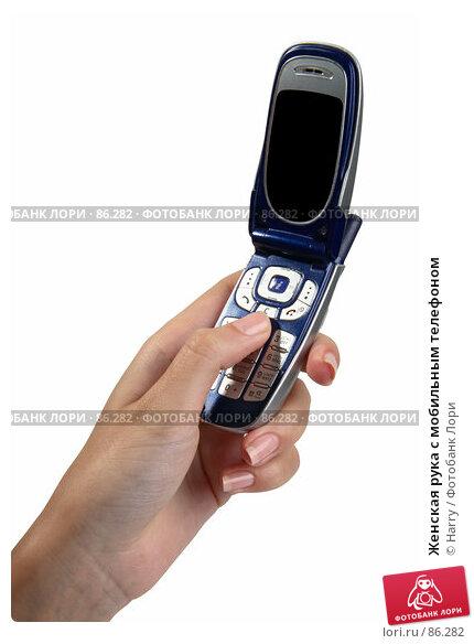 Женская рука с мобильным телефоном, фото № 86282, снято 23 июня 2007 г. (c) Harry / Фотобанк Лори